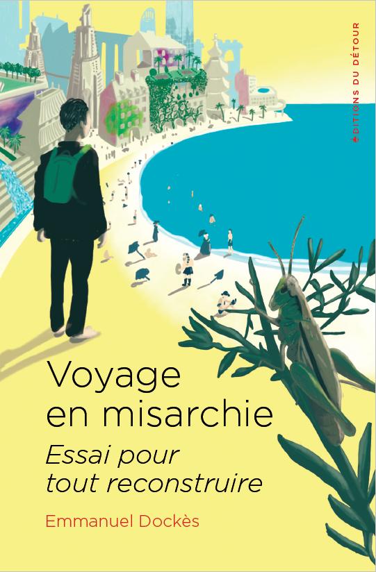 http://editionsdudetour.com/wp-content/uploads/2019/03/couv-voyage-en-misarchie-poche.png